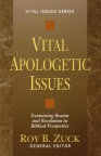 Vital Apologetic Issues